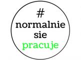 #NormalnieSięPracuje