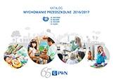 Katalog WYCHOWANIE PRZEDSZKOLNE na rok szkolny 2016/2017