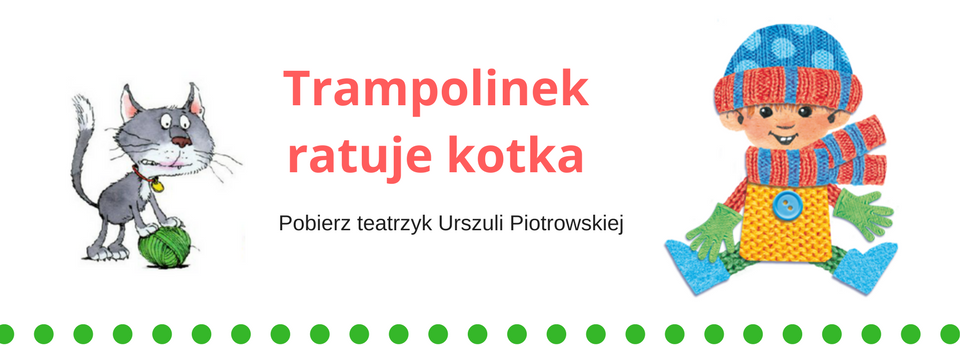 Trampolinek_ratuje_kotka_inscenizacja_teatrzyk.png