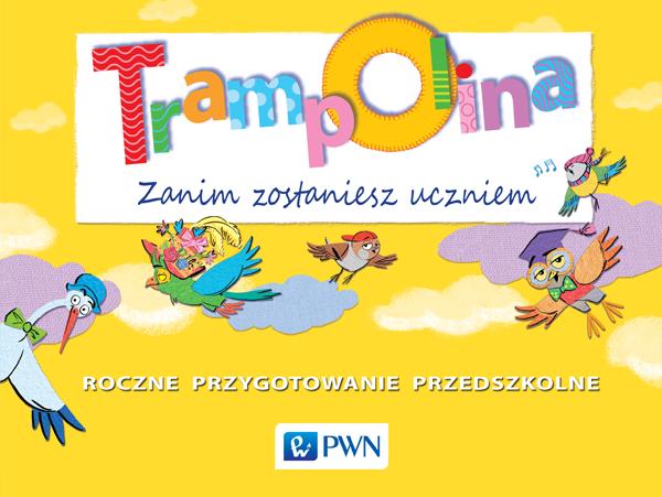 Trampolina Wychowanie Przedszkolne Wydawnictwo Szkolne Pwn